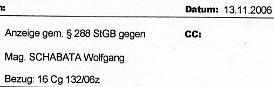 Faksimile aus der Anzeige gegen Mag. Wolfgang SCHABATA