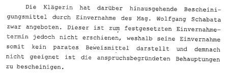 Das Gericht zu den Aussagen von Mag. Wolfgang SCHABATA